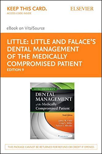 Little and Falace's Dental Management of the Medically Compromised Patient - Elsevier eBook on Vitalsource (Retail Access Card)