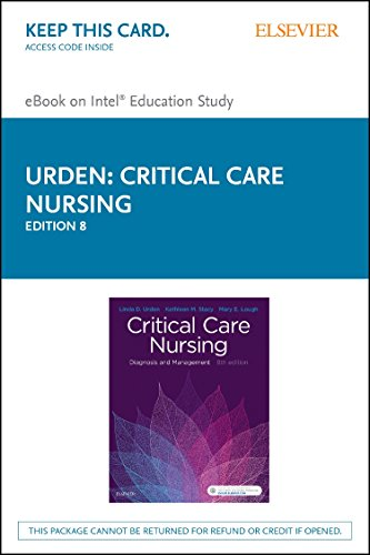 Critical Care Nursing - Elsevier eBook on Intel Education Study (Retail Access Card)