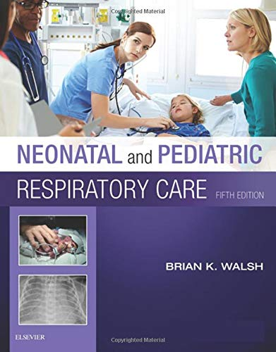 Neonatal and Pediatric Respiratory Care