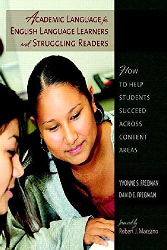 Academic Language for English Language Learners and Struggling Readers