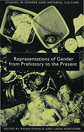 Representations of Gender from Prehistory to the Present: Vol. 1