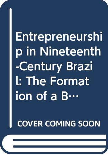 Entrepreneurship in Nineteenth-century Brazil