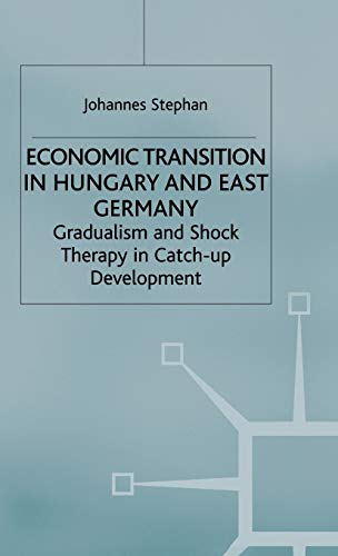 Economic Transition in Hungary and East Germany