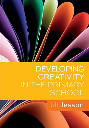 Developing Creativity in the Primary School