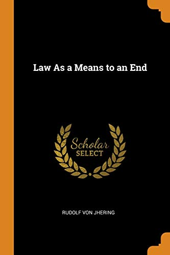 Law as a Means to an End