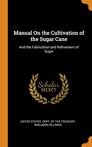 Manual on the Cultivation of the Sugar Cane