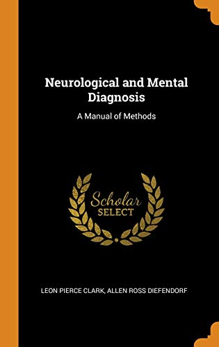 Neurological and Mental Diagnosis