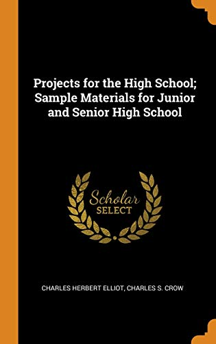 Projects for the High School; Sample Materials for Junior and Senior High School