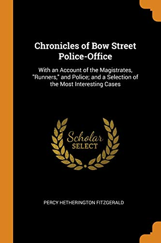 Chronicles of Bow Street Police-Office
