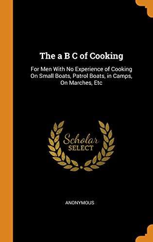 The A B C of Cooking
