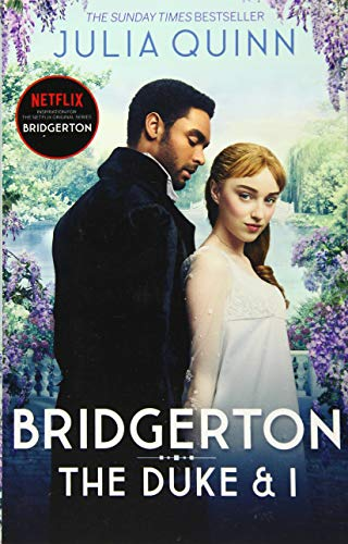 Bridgerton: The Duke and I (Bridgertons Book 1)