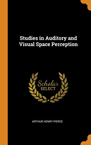 Studies in Auditory and Visual Space Perception
