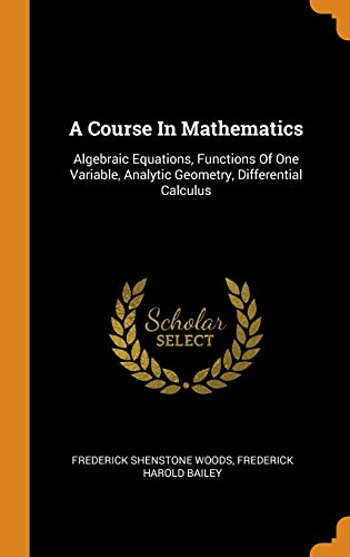A Course in Mathematics