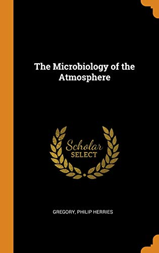 The Microbiology of the Atmosphere