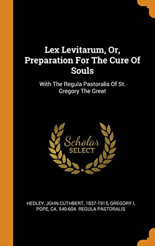 Lex Levitarum, Or, Preparation for the Cure of Souls