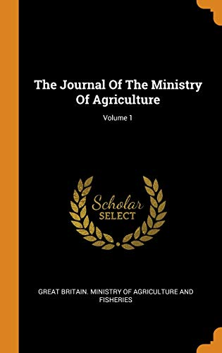 The Journal of the Ministry of Agriculture; Volume 1