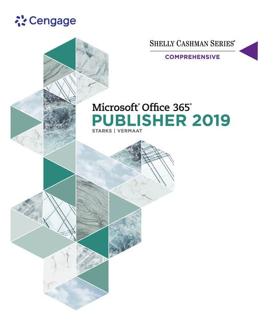 Shelly Cashman Series (R) Microsoft (R) Office 365 (R) & Publisher 2019 (R) Comprehensive