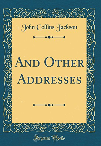 And Other Addresses (Classic Reprint)