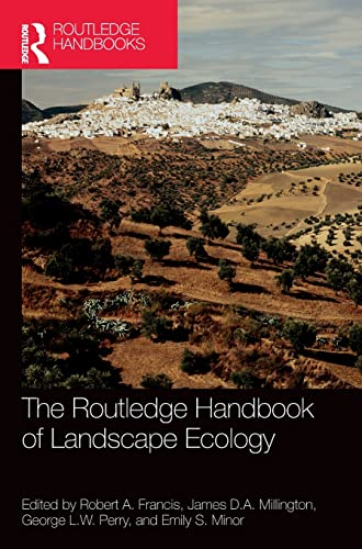 The Routledge Handbook of Landscape Ecology