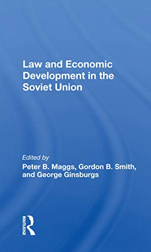 Law And Economic Development In The Soviet Union