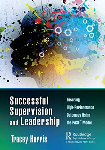 Successful Supervision and Leadership