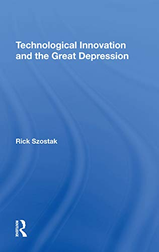 Technological Innovation And The Great Depression