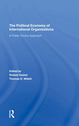 The Political Economy Of International Organizations