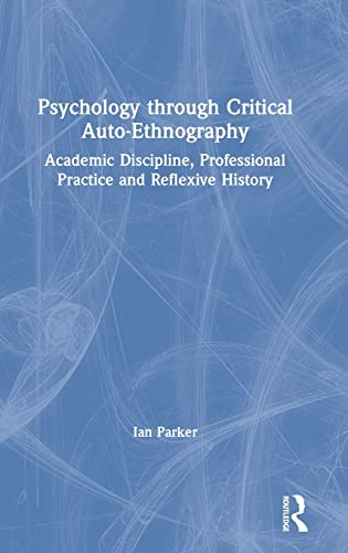 Psychology through Critical Auto-Ethnography