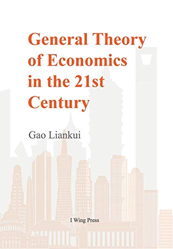 General Theory of Economics in the 21st Century (Hard Cover)