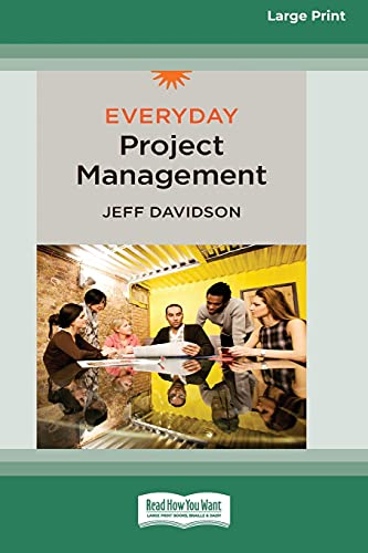 Everyday Project Management [Standard Large Print 16 Pt Edition]