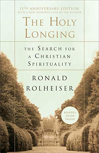 Holy Longing, the