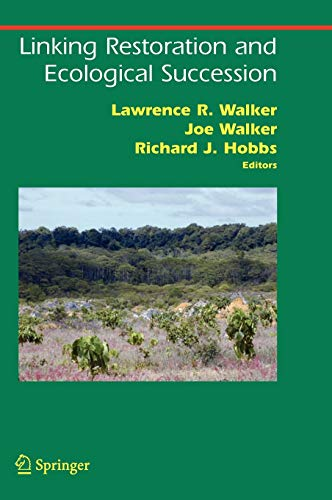 Linking Restoration and Ecological Succession