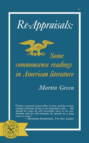Re-Appraisals: Some Commonsense Readings in American Literature