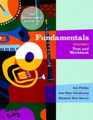The Musician's Guide to Fundamentals, Volume 1