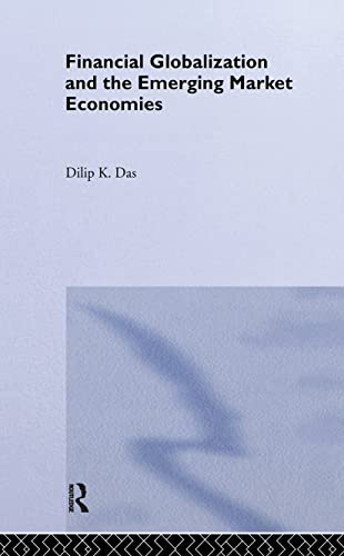 Financial Globalization and the Emerging Market Economy