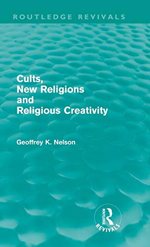 Cults, New Religions and Religious Creativity