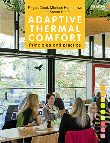 Adaptive Thermal Comfort: Principles and Practice