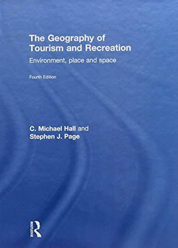 The Geography of Tourism and Recreation