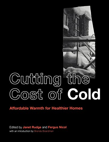Cutting the Cost of Cold