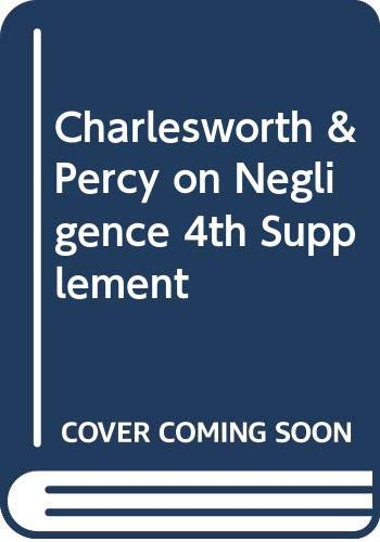 Charlesworth & Percy on Negligence 4th Supplement