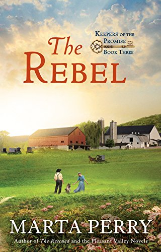 The Rebel: Keepers of the Promise Book 3