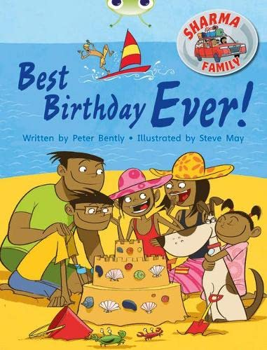 Bug Club Independent Fiction Year Two Purple B Sharma Family: Best Birthday Ever
