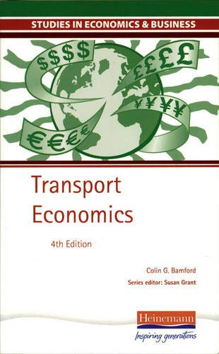 Studies in Economics and Business: Transport Economics