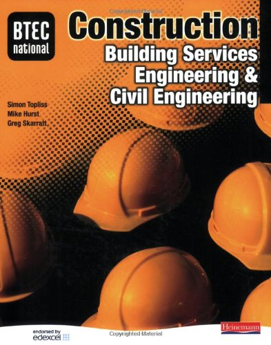 BTEC National Construction, Building Services Engineering & Civil Engineering Student Book