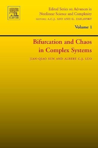 Bifurcation and Chaos in Complex Systems: Volume 1