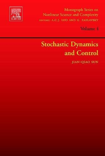 Stochastic Dynamics and Control: Volume 4