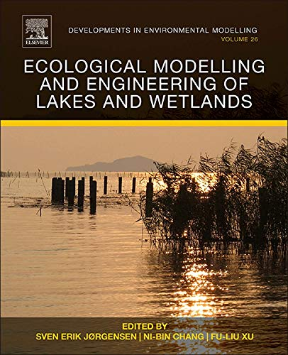 Ecological Modelling and Engineering of Lakes and Wetlands: Volume 26