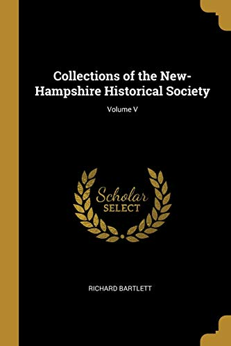 Collections of the New-Hampshire Historical Society; Volume V