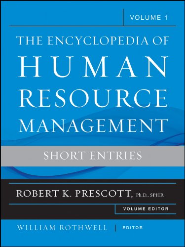 The Encyclopedia of Human Resource Management, Volume 1