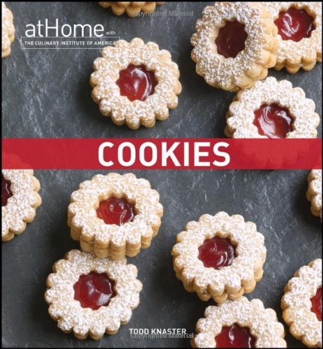 Cookies: At Home with The Culinary Institute of America